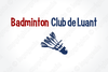 logo du club Badminton Club de Luant