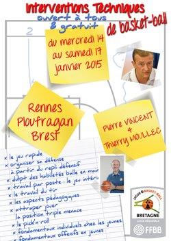 A partir de demain et jusqu'à samedi, la Ligue de Bretagne de Basket-Ball propose 11 interventions techniques à Rennes, Ploufragan et Brest par Pierre VINCENT et Thierry MOULLEC.