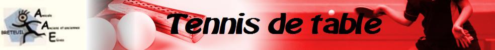 Association Anciens Elèves : site officiel du club de tennis de table de BRETEUIL - clubeo