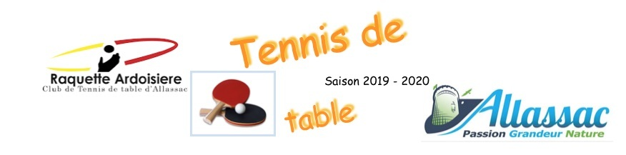 Raquette.Ardoisiere : site officiel du club de tennis de table de ALLASSAC - clubeo