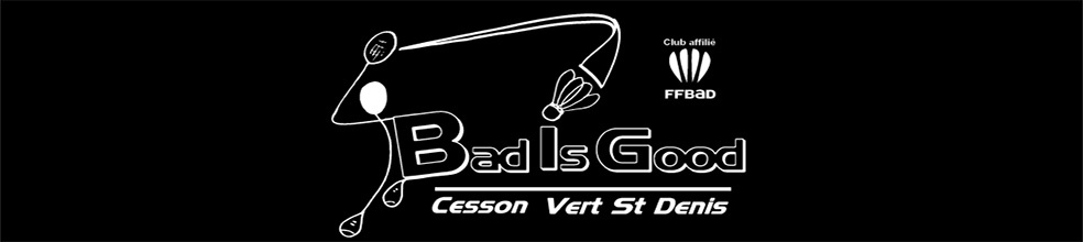 BAD IS GOOD : site officiel du club de badminton de VERT ST DENIS - clubeo
