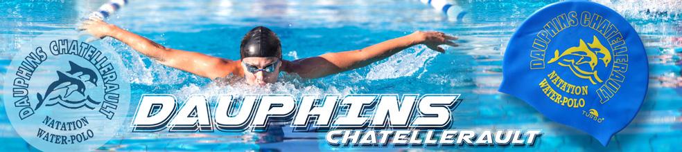 Dauphins de Châtellerault : site officiel du club de natation de Châtellerault - clubeo