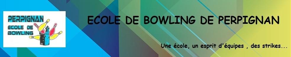 Ecole de Bowling PERPIGNAN  : site officiel du club de bowling de PERPIGNAN - clubeo