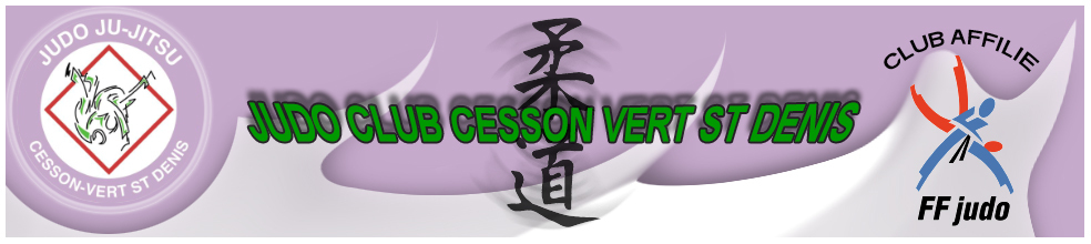 JUDO CLUB CESSON VERT SAINT DENIS : site officiel du club de judo de VERT ST DENIS - clubeo