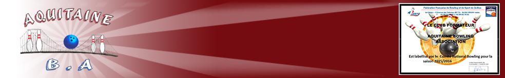 Aquitaine Bowling Academie : site officiel du club de bowling de Breuil-la-Réorte - clubeo