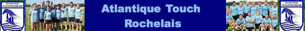 Atlantique Touch Rochelais - Touch Rugby La Rochelle : site officiel du club de rugby de Aytré - clubeo