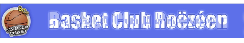 Basket Club Roezeen : site officiel du club de basket de ROEZE SUR SARTHE - clubeo