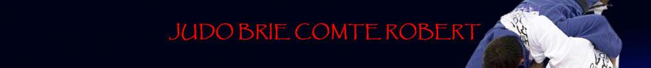 Judo Brie Comte Robert : site officiel du club de judo de BRIE COMTE ROBERT - clubeo