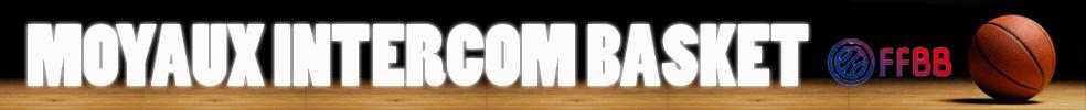 Moyaux Intercommunalité Basket : site officiel du club de basket de MOYAUX - clubeo