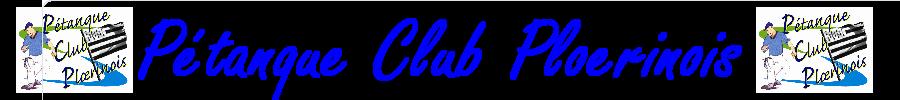 Pétanque Club Ploërinois : site officiel du club de pétanque de PLOEREN - clubeo