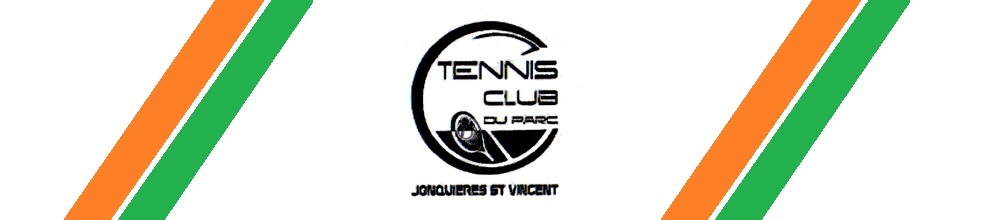 Tennis Club du Parc Jonquiéres Saint Vincent : site officiel du club de tennis de Jonquiéres Saint Vincent - clubeo